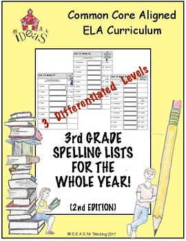 3rd Grade Spelling Lists for the Whole Year!  2nd Edition-Differentiated/CCSS