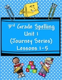 3rd Grade Spelling Practice Reading Series Unit 1 Lessons 1-5