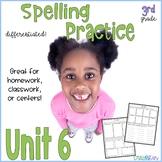 3rd Grade Spelling Practice, aligned to Wonders™ Unit 6