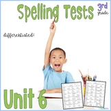 3rd Grade Spelling Tests, aligned to Wonders™ Unit 6