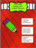 3rd Grade Spelling Unit Long E Patterns- 3 Different Level
