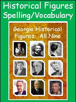 3rd Grade Spelling/Vocab work for all 9 GPS Social Studies Historical Figures