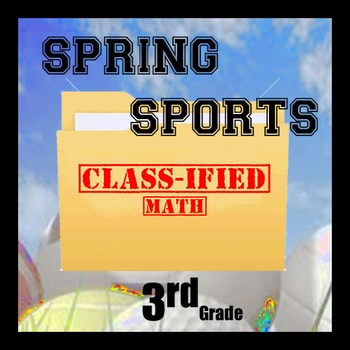 Class-ified Math - 3rd Grade Spring Sports