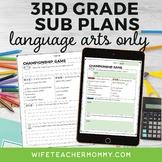 3rd Grade Sub Plans Language Arts ELA Only Edition