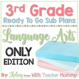 3rd Grade Sub Plans Language Arts ELA Only Edition