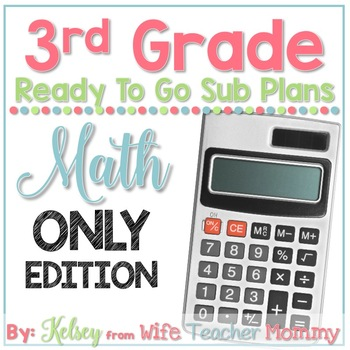 3rd Grade Sub Plans Math Only Edition