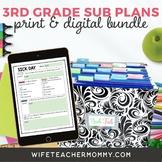3rd Grade Sub Plans- Emergency Substitute Bundle Print + G