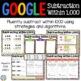 3rd Grade Subtraction Within 1,000 Digital Practice {3.NBT.2} - Google Classroom