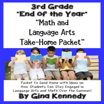 """3rd Grade """"End of the Year"""" Language Arts and Math Take Home Packet"""