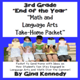 "3rd Grade ""End of the Year"" Language Arts and Math Take Ho"