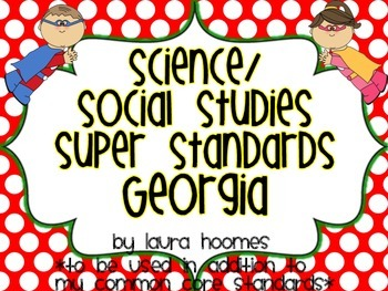 3rd Grade Super Standards- GEORGIA Science/Social Studies