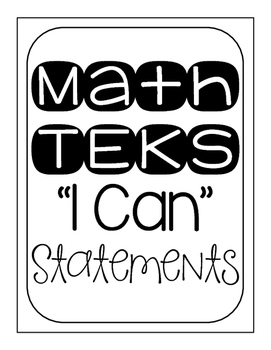"3rd Grade TEKS ""I Can"" Posters Black/White- Math"