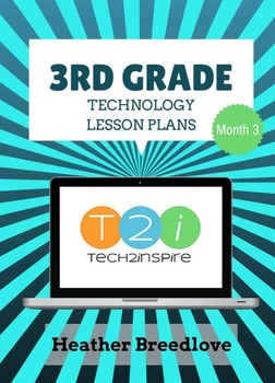 3rd Grade Technology Lesson Month 3