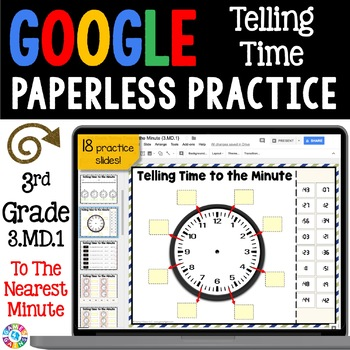 3rd Grade Telling Time to the Nearest Minute {3.MD.1} Google Classroom