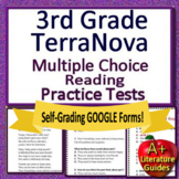 3rd Grade TerraNova Test Prep - Reading ELA Terra Nova SELF-GRADING GOOGLE FORMS