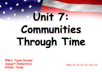 3rd Grade Texas SS Communities Through Time Unit 7