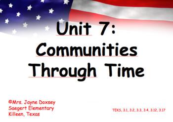 3rd Grade Texas SS Communities Through Time Unit 7