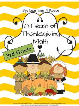 3rd Grade Thanksgiving Math Worksheets by Learning 4 Keeps ...