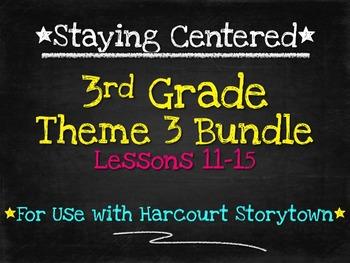 3rd Grade  Theme 3 Bundle - Harcourt Storytown Lessons 11-15