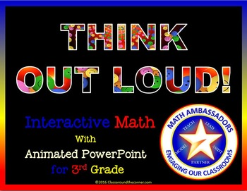 """3rd Grade """"Think Out Loud"""" Interactive Math"""