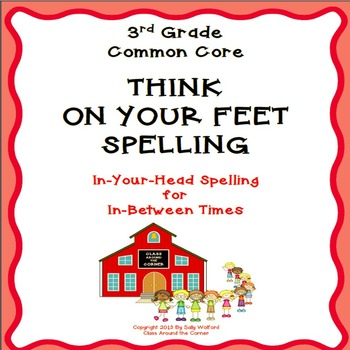"3rd Grade Fluency ""Think on your Feet Spelling"""