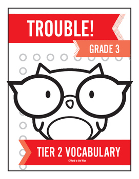 3rd Grade Tier 2 Vocabulary Trouble
