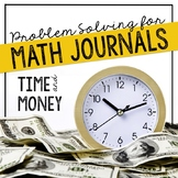 Time & Money Problem Solving for Interactive Notebooks or Math Journals