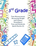 3rd Grade Time, Weight, Liquid Measurement, Rounding Quick Checks