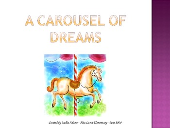 "3rd Grade Treasures ""A Carousel of Dreams"" Introductory Po"