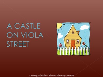 "3rd Grade Treasures ""A Castle on Viola Street"" Introductory PowerPoint"