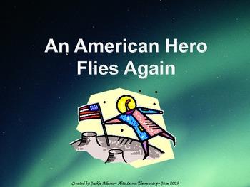 """3rd Grade Treasures """"An American Hero Flies Again"""" Introductory PowerPoint"""