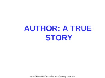 """3rd Grade Treasures """"Author: A True Story"""" Introductory PowerPoint"""