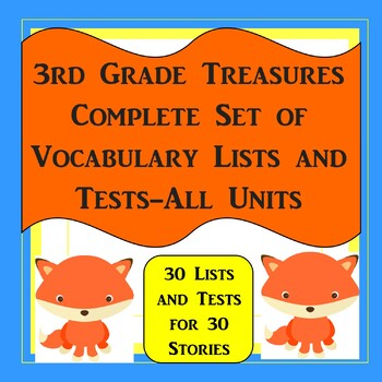 3rd Grade Treasures Complete Set of Vocabulary Lists and Tests-All Units