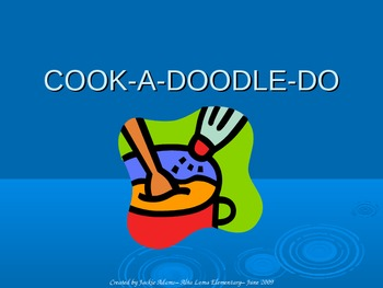 """3rd Grade Treasures """"Cook-A-Doodle-Do"""" Introductory PowerPoint"""