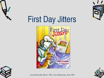 "3rd Grade Treasures ""First Day Jitters"" Introdutory PowerPoint"