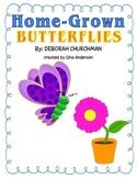 """3rd Grade Treasures Reading Unit 6 Week 5 """"Home Grown Butterflies"""""""