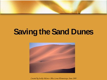 """3rd Grade Treasures """"Saving the Sand Dunes"""" Introductory P"""