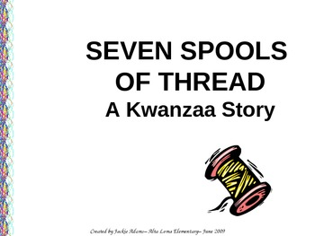 "3rd Grade Treasures ""Seven Spools of Thread"" Introductory PowerPoint"
