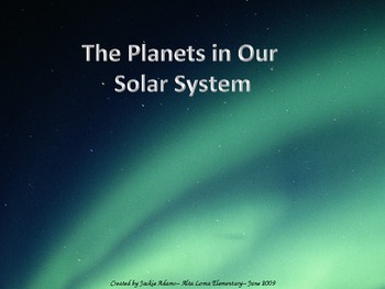 """3rd Grade Treasures """"The Planets in Our Solar System"""" Introductory PowerPoint"""