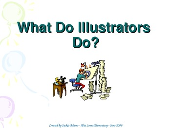 "3rd Grade Treasures ""What Do Illustrators Do?"" Introductory PowerPoint"