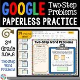 3rd Grade Two-Step Word Problems Google Classroom Math Activities {3.OA.8}