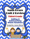 3rd Grade Unit 2 Everyday Math Review ~ Adding and Subtracting Whole Numbers