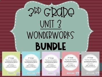 3rd Grade Unit 3 WonderWorks Supplement-  BUNDLE!!!