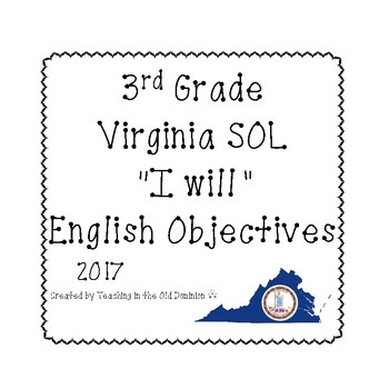 "3rd Grade Virginia SOL ""I will"" 2017 English Objectives B&W"