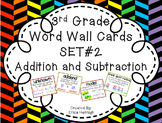 3rd Grade Vocabulary Word Wall Cards Set 2:  Addition & Subtraction TEKS