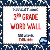 3rd Grade Vocabulary Word Wall (Nautical Theme) - Editable!