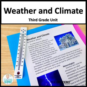 Weather Unit Third Grade NGSS 3-ESS2-1 3-ESS2-2 3-ESS3-1