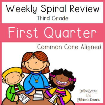 Weekly Spiral Reviews: First Quarter