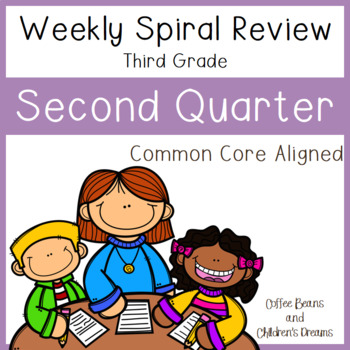 Weekly Spiral Reviews: Second Quarter