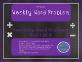3rd Grade Weekly Word Problem Set 2 on Two-Step Word Problems